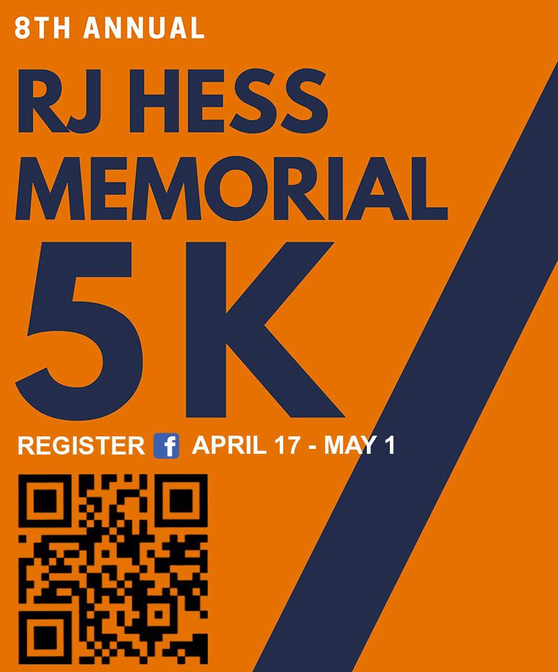 The 8th Annual RJ Hess Memorial 5k